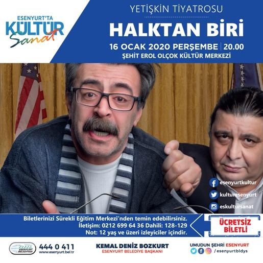 POLİTİK-KOMEDİ 'HALKTAN BİRİ' ESENYURT SAHNESİNDE