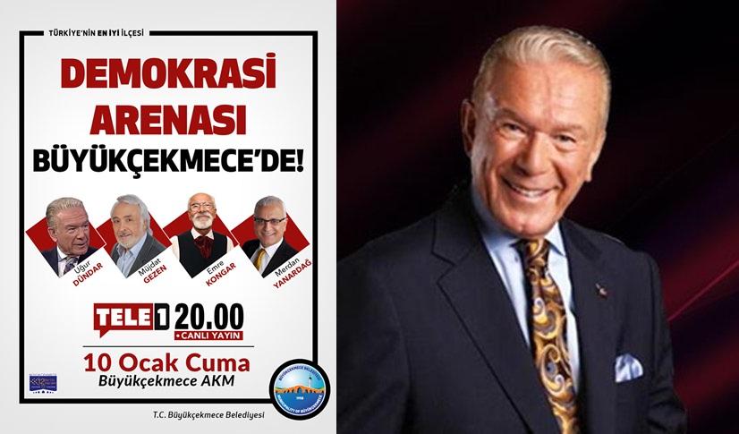 """""""DEMOKRASİ ARENASI"""" BÜYÜKÇEKMECE'DE KURULACAK!"""