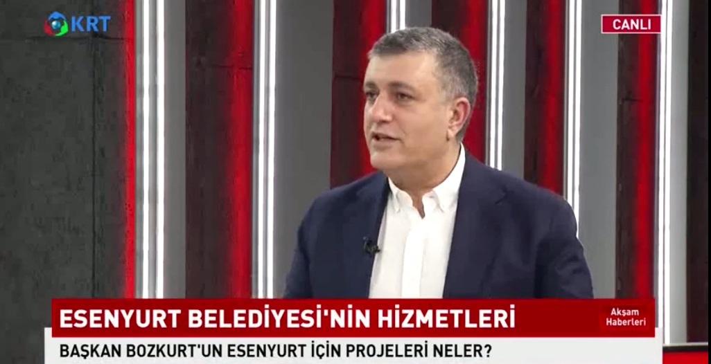 KRT TV'DE KONUŞAN BAŞKAN BOZKURT, ESENYURTLULARA YENİ MÜJDELER VERDİ