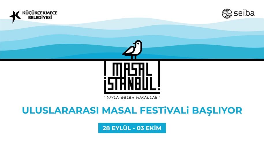MASAL İSTANBUL FESTİVALİ, 'SUYLA GELEN MASALLAR' TEMASIYLA KÜÇÜKÇEKMECE'DE BAŞLIYOR